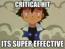 Critical Hit.  It's super effective