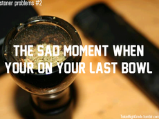The sad moment when your  on your last bowl